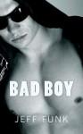 Bad Boy: Midnight Reader/Pulp Retro Throwback [Large Print] - Jeff Funk