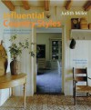Influential Country Styles: From Traditional American to Rustic French and Modern Scandinavian-the Complete Guide - Judith H. Miller, Simon Upton