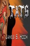 Tats - James Hoch