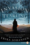 The Invasion of the Tearling LP: A Novel (Queen of the Tearling, The) - Erika Johansen