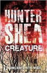 Creature (Fiction Without Frontiers) - Hunter Shea