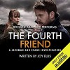 THE FOURTH FRIEND a gripping crime thriller full of stunning twists - JOY ELLIS