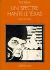 Un Spectre Hante le Texas - Fritz Leiber, Bruno Martin