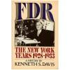 FDR: The New York Years 1928-1933 - Kenneth Sydney Davis