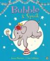 Bubble & Squeak - James Mayhew, Clara Vulliamy