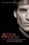 Kiss of Snow (Psy-Changeling, #10) - Nalini Singh, Angela Dawes