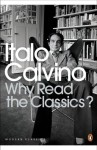 Why Read the Classics? (Penguin Modern Classics) - Italo Calvino, Martin McLaughlin