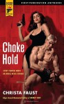 Choke Hold - Christa Faust