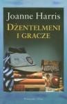 Dżentelmeni i gracze - Joanne Harris