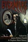 Evermore - James Robert Smith, Stephen Mark Rainey