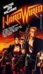 Hardwired - Walter Jon Williams
