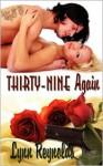 Thirty-Nine Again - Lynn Reynolds