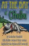 At the Bay of Cthulhu - Katherine Mansfield, Matt Cowens, Debbie Cowens