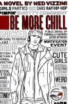 Be More Chill - Ned Vizzini