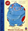 Bedtime Collection: Stories, Rhymes and Pictures for the Very Young - Wendy Cooling