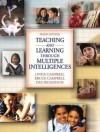 Teaching and Learning Through Multiple Intelligences (3rd Edition) - Linda C. Campbell, Bruce Campbell, Dee Dickinson