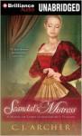 Scandal's Mistress - C.J. Archer, Justine Eyre