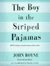 The Boy in the Striped Pajamas (Audio) - Michael Maloney, John Boyne