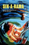 Sin-A-Rama: Sleaze Sex Paperbacks of the Sixties - Adam Parfrey, Brittany A. Daley, Earl Kemp, Hedi El Kholti, Miriam Linna