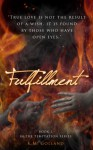 Fulfillment - K.M. Golland