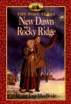 New Dawn on Rocky Ridge - Roger Lea MacBride, Dan Andreasen