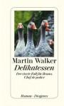 Delikatessen - Martin Walker, Michael Windgassen