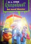 Bei Anruf Monster (Gänsehaut, 41) - R.L. Stine, Günter W. Kienitz