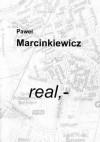 real,- - Paweł Marcinkiewicz