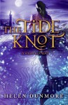 The Tide Knot - Helen Dunmore