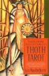 Understanding Aleister Crowley's Thoth Tarot - Lon Milo DuQuette, Aleister Crowley, Frieda Harris