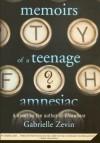 Memoirs Of A Teenage Amnesiac - Gabrielle Zevin