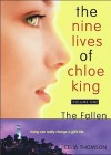 The Nine Lives of Chloe King. The Fallen. - Liz Braswell