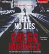 Tell No Lies - Scott Brick, Gregg Hurwitz