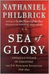 Sea of Glory: America's Voyage of Discovery the U.S. Exploring Expedition - Nathaniel Philbrick