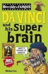 Da Vinci and His Super Brain (Horribly Famous) - Michael Cox, Clive Gooard