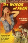 The Winds of Fear - W. Hodding Carter