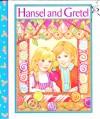 Hansel And Gretel (Story Garden) - Sarah Toast