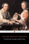 The School for Scandal and Other Plays: The Rivals; The Critic; The School for Scanda (Classics) - Richard Brinsley Sheridan, Eric Rump