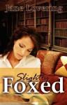 Slightly Foxed - Jane Lovering