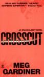 Crosscut - Meg Gardiner