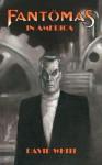 Fantomas in America - David White