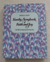 Reader's Digest Family Songbook of Faith and Joy: 125 All-Time Inspirational Favorites - William L. Simon