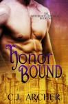 Honor Bound - C.J. Archer