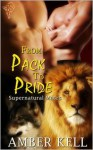 From Pack to Pride - Amber Kell