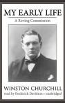 My Early Life (Audio) - Winston Churchill, Frederick Davidson