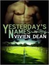 Yesterday's Names - Vivien Dean