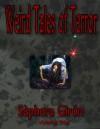 Weird Tales of Terror: Volume One - Sèphera Girón