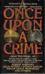 Once Upon a Crime: Historical Mysteries from Ellery Queen's Mystery Magazine - Janet Hutchings