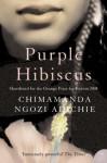 Purple Hibiscus (P.S.) - Chimamanda Ngozi Adichie