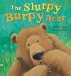 The Slurpy Burpy Bear - Norbert Landa, Jane Chapman